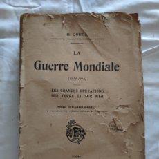 Libros antiguos: LA GUERRE MONDIALE (1914 - 1918), H. CORDA. LIBRAIRE CHAPELOT, 1922. Lote 208820582