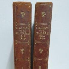 Libros antiguos: ÁLBUM DE LA I GUERRA MUNDIAL. 2 TOMOS.. Lote 209210786