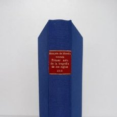 Libros antiguos: EL PRIMER ACTO DE LA TRAGEDIA DE LOS SIGLOS. MARQUÉS DE MORELLA (1916). Lote 209211155