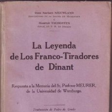 Libros antiguos: NIEUWLANDY TSCHOFFEN: LA LEYENDA DE LOS FRANCO-TIRADORES DE DINANT. CON CARTA IMPRESA DEL ALCALDE. Lote 210407832