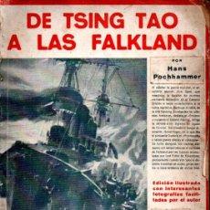 Libros antiguos: HANS POCHHAMMER : DE TSING TAO A LAS FALKLAND (IBERIA, 1932). Lote 212186558