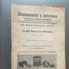 Libros antiguos: DOCUMENTOS E INFORMES COMITÉ INTERNACIONAL PROPAGANDA - LO QUE HACEN LOS ALEMANES - 31P.21X13. Lote 212750753