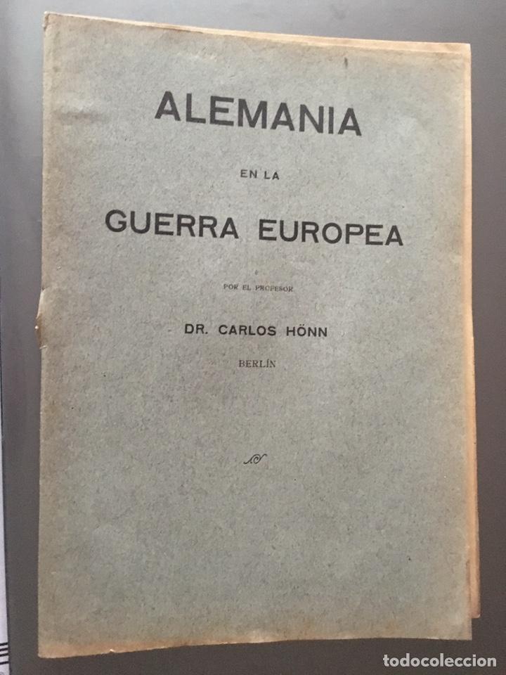 ALEMANIA EN LA GUERRA EUROPEA - CARLOS HONN- 32P. 21X15 (Libros antiguos (hasta 1936), raros y curiosos - Historia - Primera Guerra Mundial)