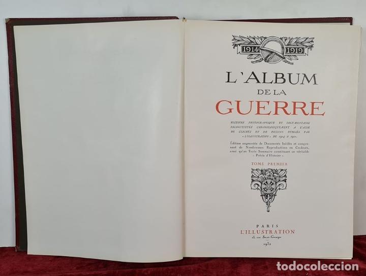Libros antiguos: LALBUM DE LA GUERRE. VVAA. LILLUSTRATION. 2 TOMOS. 1932. - Foto 3 - 212955616
