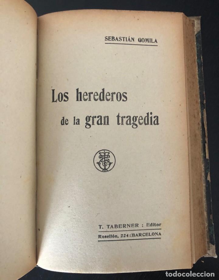 Libros antiguos: SEBASTIAN GOMILA. EL ESCÁNDALO EUROPEO. TRIBUTO A LA VERDAD. 1915 - Foto 2 - 213349882