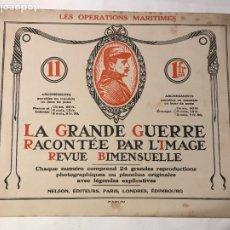 Libros antiguos: LA GRANDE GUERRE RACONTEE PAR L'IMAGE REVUE BIMENSUELLE JULLIET 1915 24 GRANDES FOTOGRAFIAS. Lote 215001908