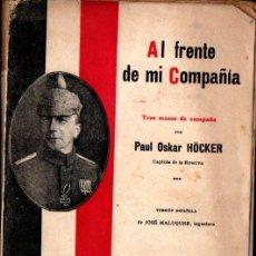 Libros antiguos: PAUL OSKAR HÖCKER : AL FRENTE DE MI COMPAÑÍA (1915). Lote 215558897