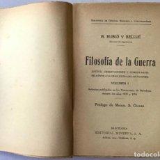 Libros antiguos: FILOSOFÍA DE LA GUERRA. JUICIOS, OBSERVACIONES Y COMENTARIOS RELATIVOS A LA GRAN LUCHA DE LAS NACION. Lote 123241255