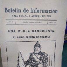 Libros antiguos: UNA BURLA SANGRIENTA-EL REINO ALEMÁN DE POLONIA-AÑO 3,N°45,1916,1°GUERRA MUNDIAL,BOLETÍN DE INFORMAC. Lote 218516326