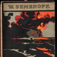 Libros antiguos: SEMENOFF : EL PRECIO DE LA SANGRE - GUERRA RUSO JAPONESA (SEIX BARRAL, 1921). Lote 218523805