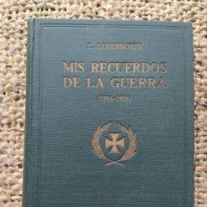 Libros antiguos: MIS RECUERDOS DE LA GUERRA (1914-1018), E. LUDENDORFF, ED. SEIX BARRAL (BARCELONA). Lote 222124487