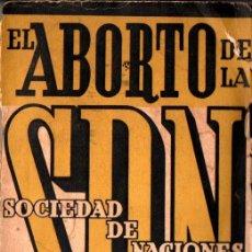 Libros antiguos: VICTOR MARGUERITTE : EL ABORTO DE LA SOCIEDAD DE NACIONES (JUNQUE, C. 1936). Lote 222371435