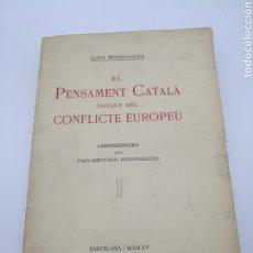 Libros antiguos: EL PENSAMENT CATALÀ DAVANT EL CONFLICTE EUROPEU 1915. Lote 224386398