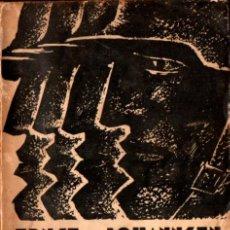 Libros antiguos: ERNST JOHANNSEN : CUATRO DE INFANTERIA (CENIT, 1929) ÚLTIMOS DÍAS EN EL FRENTE OCCIDENTAL 1918. Lote 224562777