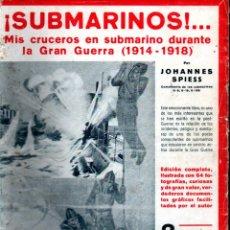 Libros antiguos: SPIESS : SUBMARINOS (IBERIA, 1931) CON FOTOGRAFÍAS. Lote 224898597