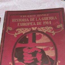Libros antiguos: HISTORIA DE LA GUERRA EUROPEA DE 1914. Lote 227677740