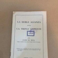 Libros antiguos: BECK / LA DOBLE ALIANZA CONTRA LA TRIPLE ENTENTE / PRIMERA GUERRA MUNDIAL / ROMANONES. Lote 228251530