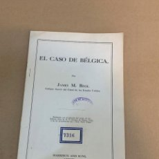 Libros antiguos: BECK / EL CASO DE BELGICA / PRIMERA GUERRA MUNDIAL / ROMANONES. Lote 228252145