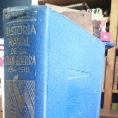 Libros antiguos: HISTORIA NAVAL DE LA GRAN GUERRA 1914-1918- MATEO MILLE, JOAQUIN GIL1939- 80 LAMINAS Y 22 MAPAS-EDIT. Lote 234450780