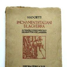 Libros antiguos: I MONUMENTI ITALIANI E LA GUERRA. MILÁN, 1917. PROTECCIÓN Y DESTRUCCIÓN MONUMENTOS PRIMERA GUERRA. Lote 234818990
