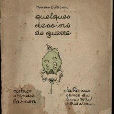Libros antiguos: DESSINS DE GUERRE - MANFREDINI - CARICATURAS - PRIMERA GUERRA MUNDIAL - FRANCIA - 1917. Lote 236730310
