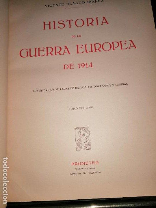 Libros antiguos: Historia guerra europea Vicente Blasco Ibáñez, 1ª Edición. - Foto 7 - 178726427