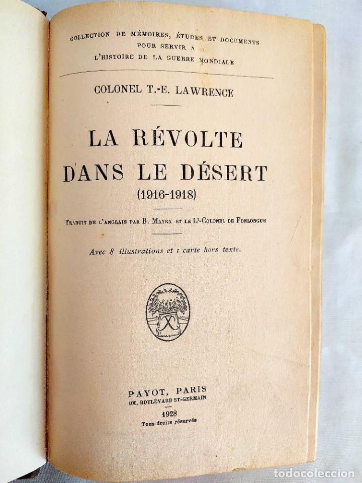 1928 - LAWRENCE: LA RÉVOLTE DANS LE DÉSERT (Libros antiguos (hasta 1936), raros y curiosos - Historia - Primera Guerra Mundial)