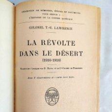 Libros antiguos: 1928 - LAWRENCE: LA RÉVOLTE DANS LE DÉSERT. Lote 241176575