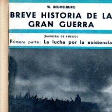 Libros antiguos: HISTORIA DE LA GUERRA 1914-18 (IBERIA, 1932). Lote 241627505