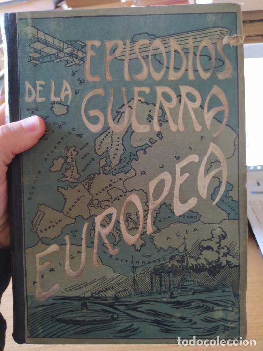 Libros antiguos: RAREZA. Episodios de la guerra europea. Barcelona, ed. Alberto Martin, sin fecha. Una joya. - Foto 5 - 243440750