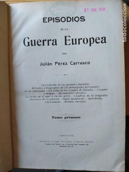 Libros antiguos: RAREZA. Episodios de la guerra europea. Barcelona, ed. Alberto Martin, sin fecha. Una joya. - Foto 10 - 243440750