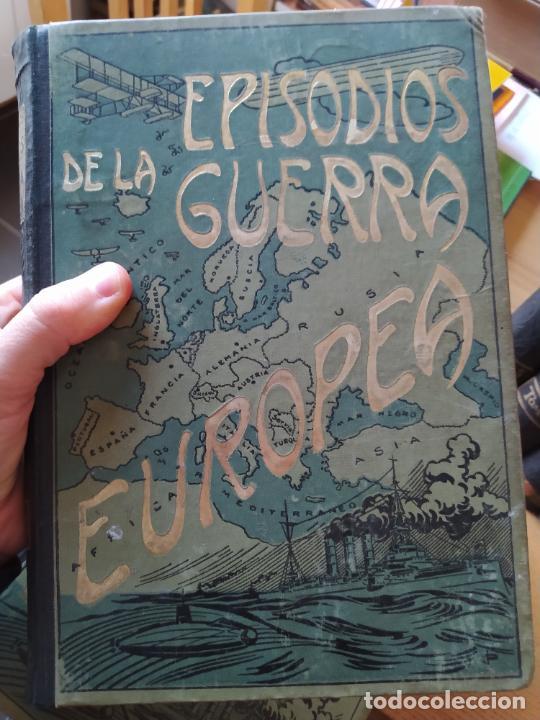 Libros antiguos: RAREZA. Episodios de la guerra europea. Barcelona, ed. Alberto Martin, sin fecha. Una joya. - Foto 13 - 243440750