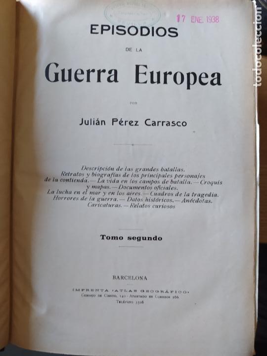 Libros antiguos: RAREZA. Episodios de la guerra europea. Barcelona, ed. Alberto Martin, sin fecha. Una joya. - Foto 15 - 243440750