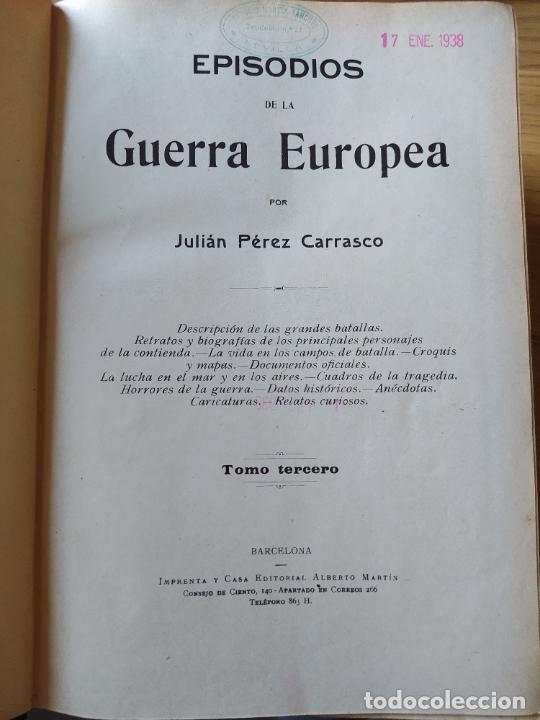 Libros antiguos: RAREZA. Episodios de la guerra europea. Barcelona, ed. Alberto Martin, sin fecha. Una joya. - Foto 18 - 243440750
