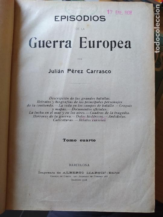 Libros antiguos: RAREZA. Episodios de la guerra europea. Barcelona, ed. Alberto Martin, sin fecha. Una joya. - Foto 21 - 243440750