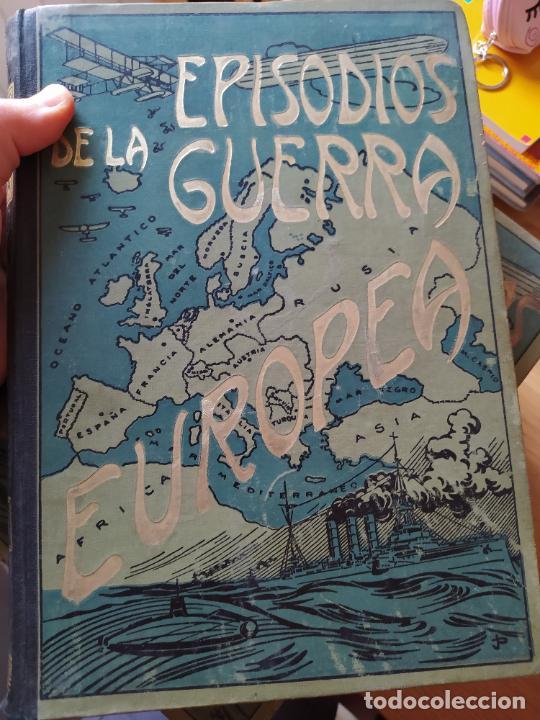 Libros antiguos: RAREZA. Episodios de la guerra europea. Barcelona, ed. Alberto Martin, sin fecha. Una joya. - Foto 26 - 243440750