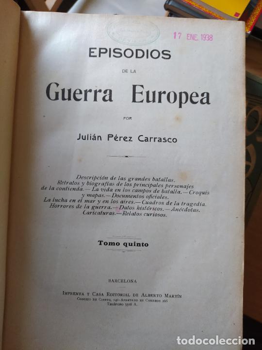 Libros antiguos: RAREZA. Episodios de la guerra europea. Barcelona, ed. Alberto Martin, sin fecha. Una joya. - Foto 27 - 243440750