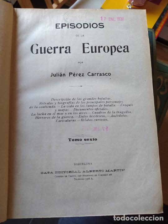 Libros antiguos: RAREZA. Episodios de la guerra europea. Barcelona, ed. Alberto Martin, sin fecha. Una joya. - Foto 29 - 243440750