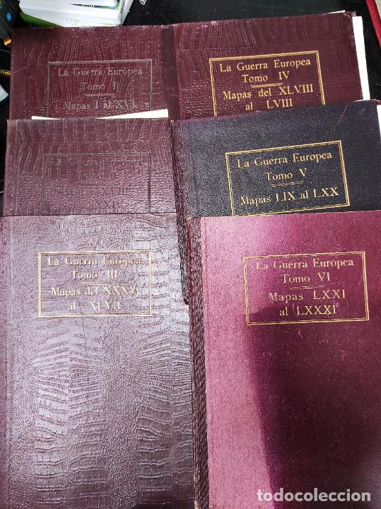 LA GUERRA EUROPEA MAPAS - 6 TOMOS COMPLETOS CON TODOS LOS MAPAS - MUY BUEN ESTADO (Libros antiguos (hasta 1936), raros y curiosos - Historia - Primera Guerra Mundial)