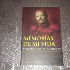 Libros antiguos: MEMORIAS DE MI VIDA. PAUL VON HINDENBURG. EDITORIAL BASE. Lote 244821040