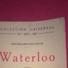 Libros antiguos: WATERLOO ERCKMANN CHATRIAN MADRID 1921 COLECCION UNIVERSAL 485 A 487. Lote 244899500