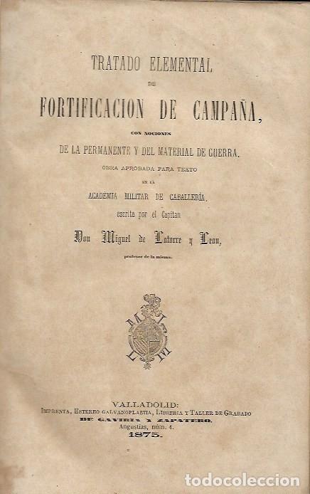 Libros antiguos: TRATADO ELEMENTAL FORTIFICACION DE CAMPAÑA - Foto 2 - 252818020