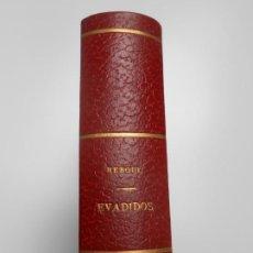 Libros antiguos: 4 LIBRO EVADIDO PRIMERA 1ª EDICION JUNIO 1931 EDITOR JOAQUIN GIL BARCELONA REBOUL. Lote 258879230