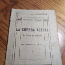 Libros antiguos: LA GUERRA ACTUAL. SUS FRUTOS DE MALDICIÓN. EDUARDO SAAVEDRA.. Lote 261306085