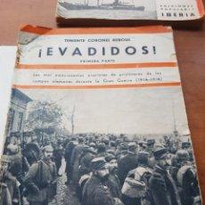 Libros antiguos: EVADIDOS TENIENTE CORONEL REBOUL IBERIA. Lote 262130545