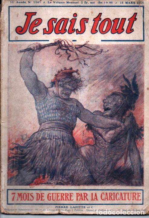 JE SAIS TOUT 15 MARS 1915 - 7 MOIS DE GUERRE PAR LA CARICATURE (Libros antiguos (hasta 1936), raros y curiosos - Historia - Primera Guerra Mundial)