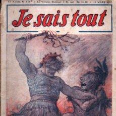 Libros antiguos: JE SAIS TOUT 15 MARS 1915 - 7 MOIS DE GUERRE PAR LA CARICATURE. Lote 262499320