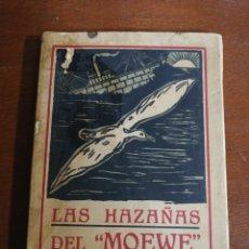Libros antiguos: LAS HAZAÑAS DEL MUEWE, CONDE DE DOHNA SCHLODIEN, IMPRENTA BLASS ,AÑO 1917. Lote 262702535