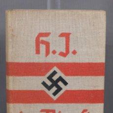 Libros antiguos: HITLER-JUGEND REICHSJUGENDFÜHRUNG - H.J. IM DIENST - 1935. Lote 263588225