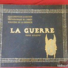 Libros antiguos: LA GUERRA SECCION FOTOGRAFICA MINISTERIO DE LA GUERRA , VERR. Lote 265215969